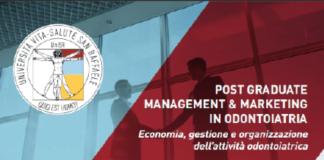 Post Graduate di Management & Marketing in Odontoiatria Università Vita Salute S. Raffaele Milano AA2018